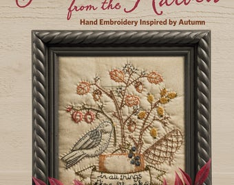 Stitches from the Harvest - Autumn Inspired Embroidery projects by Kathy Schmitz