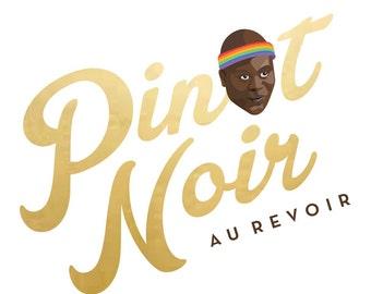 Unbreakable Kimmy Schmidt - Pinot Noir Print