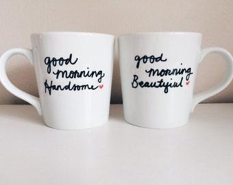 Good Morning Handsome Good Morning Beautiful Couple Love Handpainted Ceramic Coffee Mugs