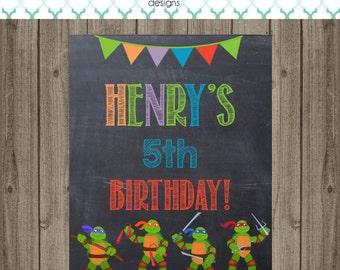Ninja Turtle Birthday Sign - Ninja Turtle Birthday Party - Ninja Turtle Chalkboard Sign