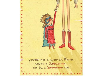 You're a Superwoman and I'm a Superwoman too. Original Spaghetti Toes Illustration