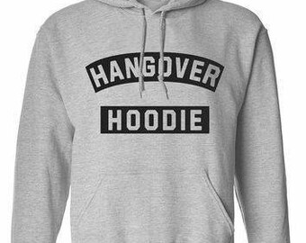 Hangover Hooded Sweater