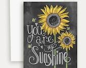 You Are My Sunshine Note Card - Sunflower Card - Chalk Art - Fall Card