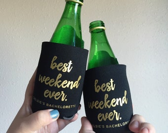Best Weekend Ever, Team Bride, Bride Tribe, Bachelorette, Wedding Can Cooler