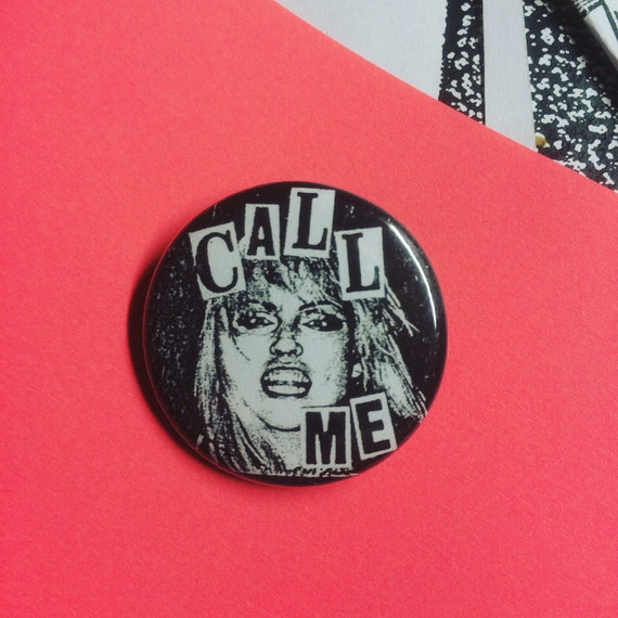 "Blondie Call Me 1.25"" pinback button"