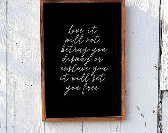 Love It Will Not Betray You, Mumford and Sons Lyrics,  Lyrics Wood Sign, Framed Wood Sign, Love Will Set You Free, Fixer Upper