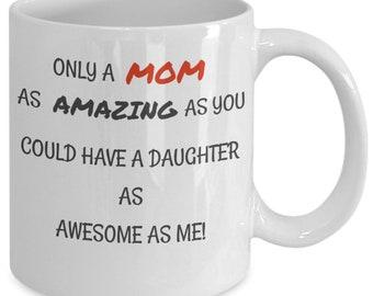 Awesome daughter to mom mug