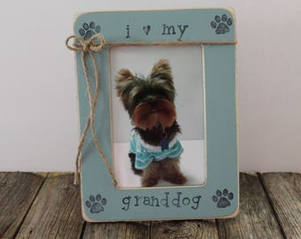 Granddog Picture Frame, I Love my Granddog Frame, Rustic Picture Frame, Paw Print Frame, Pet Frame