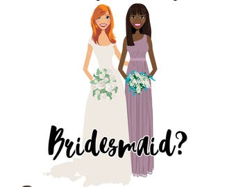 Will you be my bridesmaid?  Personalized - Custom - Maid of Honor - Wedding - Invitation - Flower Girl - Illustration Portrait
