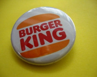 Burger King Pinback or Magnet