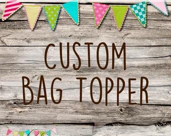 Custom Made Bag Topper - OOAK Logo - Avatars - Custom Made Set