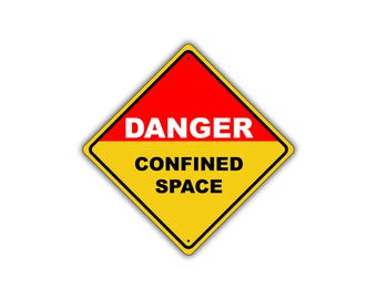 Danger Confined Space Keep Out OSHA / ANSI Metal Aluminum Sign 12x12