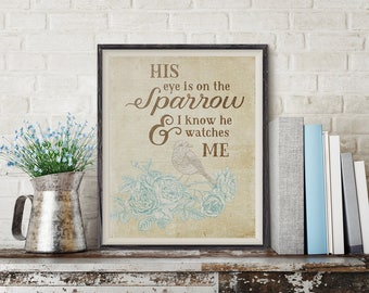 His Eye is on the Sparrow Print - I Know He Watches Me - Scripture Art - Hymn Art - Christian Wall Art - Art Print - Digital Print