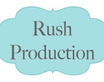RUSH MY PRODUCTION