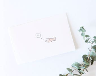 Cute Greeting Card - Thinking of You - Simple Fish Drawing - Hi