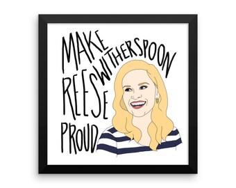 Make Reese Proud - Framed Print