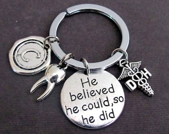 Dental Hygienist Key Chain,Hand Stamped He Believed He Could so He did Keychain,Dental Hygienist Graduation Gift, Free Shipping In USA