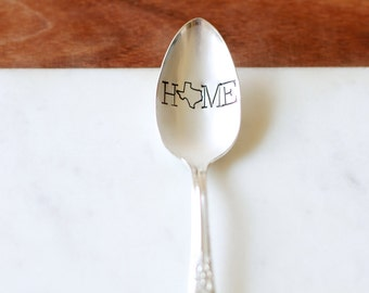 Texas is HOME. Hand Stamped Spoon - Vintage Gift -  Every Day Vintage - Texas Pride, Texan, Dont mess with texas