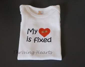My Heart is Fixed onesie - CHD awareness