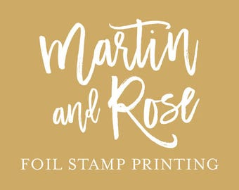 Foil Stamp Printing Add On - Wedding Invitation - Letterpress Printing - Quinceanera Invite - Bat Mitzvah Invitation