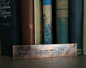 Personalized Rustic Copper Bookmark - Custom Stamped Quote - Metal Book Mark - 7th Anniversary Gift for Readers, Teachers, Students -