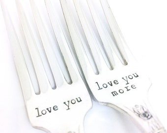 Love you More Fork Set - Hand Stamped Vintage Silverware, wedding forks, wedding gift, anniversary gift, stamped forks