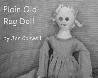 Paper Pattern: Plain Old Rag Doll by JDConwell Folkart Dolls