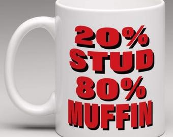 20 Stud 80 muffin    - Novelty Mug