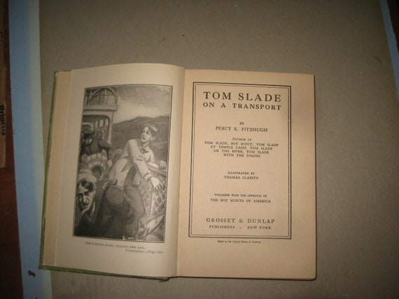 Tom Slade On A Transport By Percy Keese Fitzhugh Dated 1918