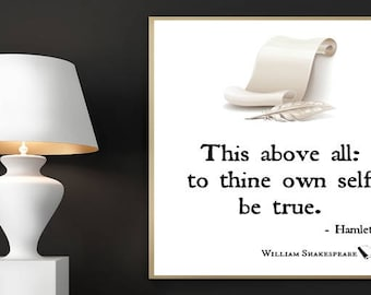 William Shakespeare Print, This Above All, To Thine Own Self Be True, Printable Art, Shakespeare Quotes, Literary Quote, Inspirational Quote