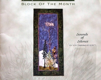 Sounds Of Silence Block Three At Home In The Woods By McKenna Ryan And Pine Needles Uncut Quilt Block Pattern 2000
