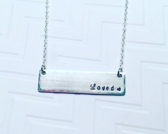 Loved Necklace - Hand Stamped Necklace -Personalized Necklace - Silver Bar Necklace - Gift For Her - Mothers Day Gift