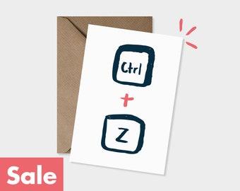 SALE - Ctrl + Z - Sorry - Undo - Computer geeks Greeting Card