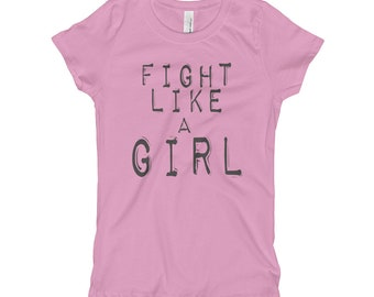 Fight Like a Girl Girl's T-Shirt