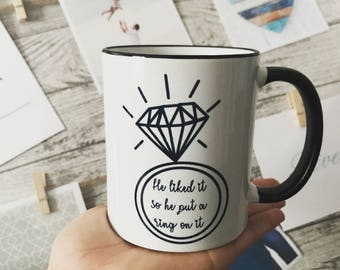 Engagement Ring / Custom Mug / Gift for her / Bride to be / Wedding
