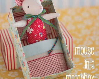 Mouse in a Matchbox Felt Soft Toy Sewing PATTERN ONLY by May Blossom MB051