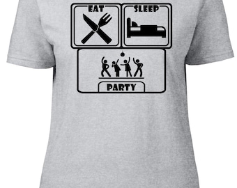 Eat. Sleep. Party. Ladies semi-fitted t-shirt.