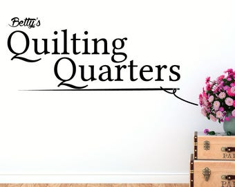 Personalized Wall Decal - Quilting Quarters - Quote Home Decor Vinyl Sticker - Sewing Room Decals