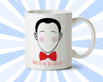 Pee-Wee Bow Tie Mug - Funny Mug - I know you are but what am I - Herman - Playhouse - Pee Wee - 80's - 90's - Coffee Cup