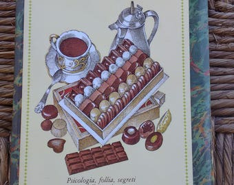 Italian Cookbook - Chocolate and Chocolates