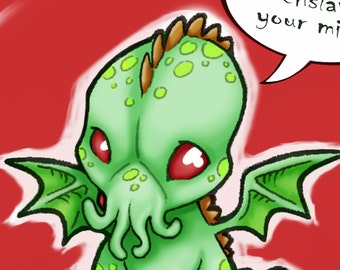 CuteThulhu Wants to Enslave your Mind Art Print
