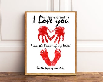 I Love you from the bottom of my heart to the tips of my toes, Granparents gift, Handprints and Footprints, Valentines Gift