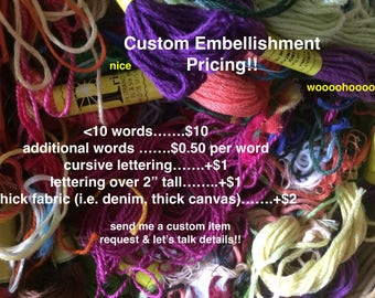 CUSTOM EMBROIDERED EMBELLISHMENTS (use custom request button, don't order this listing directly)