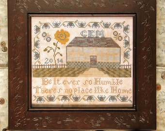 Be It Ever So Humble : Cross Stitch Pattern by Heartstring Samplery