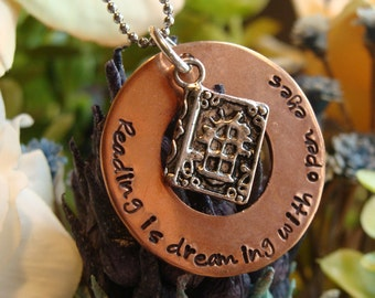 Reading is dreaming with open eyes- hand stamped copper necklace.