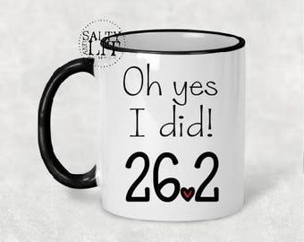 Oh yes I did 26.2,marathon runner,marathon mug,marathon gift,runner coffee mug,runner gift,coffee mug,coffee cup,runner cup,runnger gift,mug