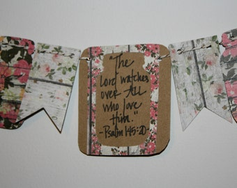 Mini Scripture Bunting- The Lord watches over all who love Him (Psalm 145:20)