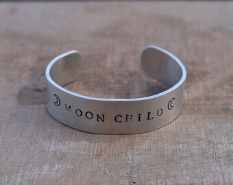 Moon Child Cuff Bracelet ~ Hand Stamped Jewelry ~ Crescent Moon Bracelet ~ Witchy Gypsy Boho ~ Moon Jewelry ~ Moon Cuff