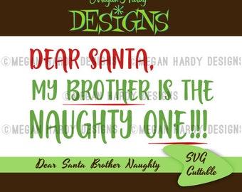Dear Santa Brother Naughty One SVG