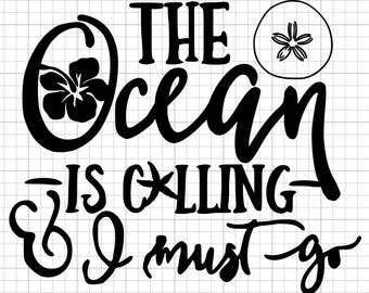 """Vinyl Decal """"The Ocean is Calling and I must go"""" Cars and Electronics"""